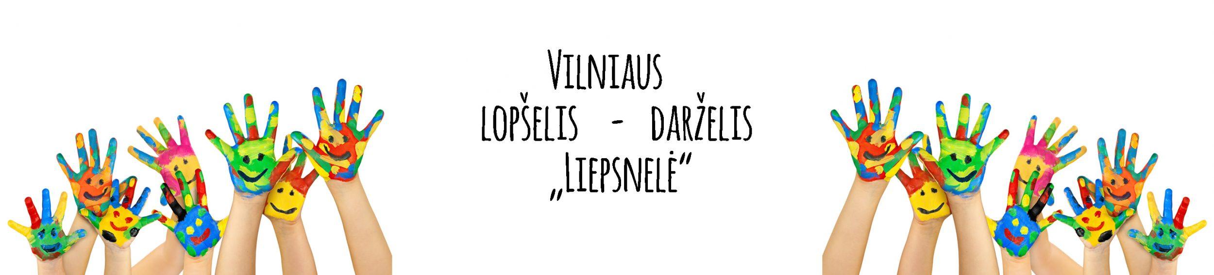 """Vilniaus lopšelis – darželis """"Liepsnelė"""""""